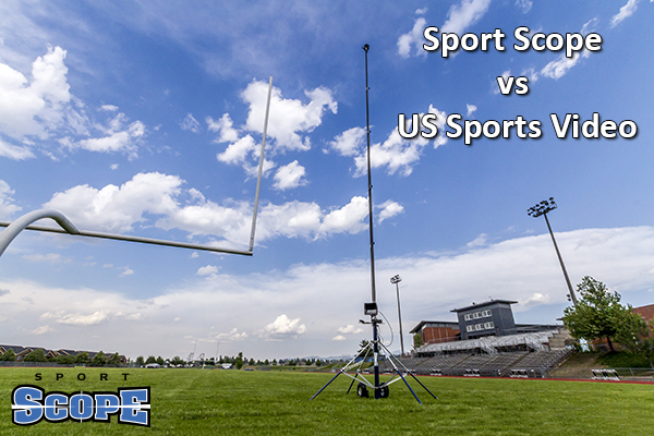 Endzone Camera Comparison Sport Scope vs US Sports Video